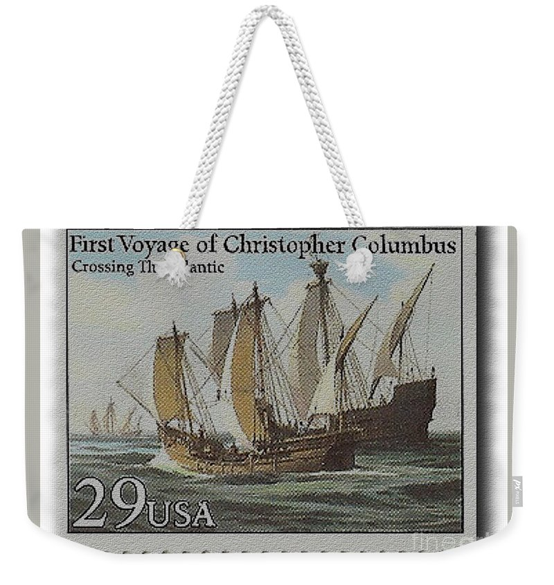 Stamp Weekender Tote Bag Featuring The Photograph First Voyage Of Christopher Columbus Crossing Atlantic