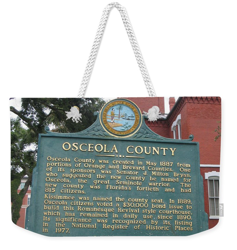 Historic Marker Weekender Tote Bag featuring the photograph Fl-f304 Osceola County by Jason O Watson