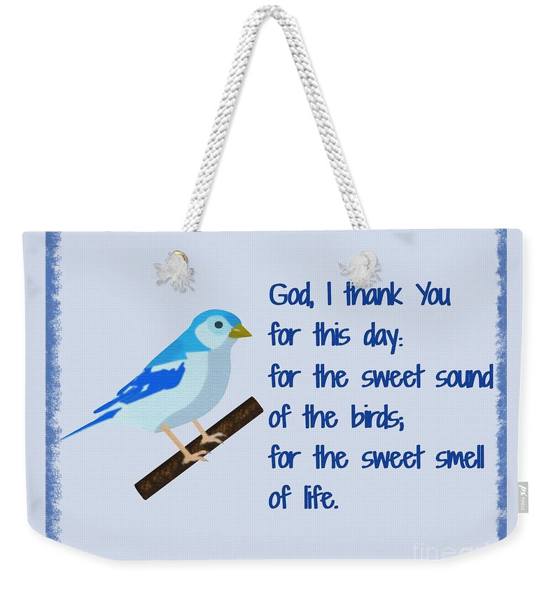 God I Thank You For This Day Weekender Tote Bag featuring the painting God I Thank You for This Day by Pharris Art