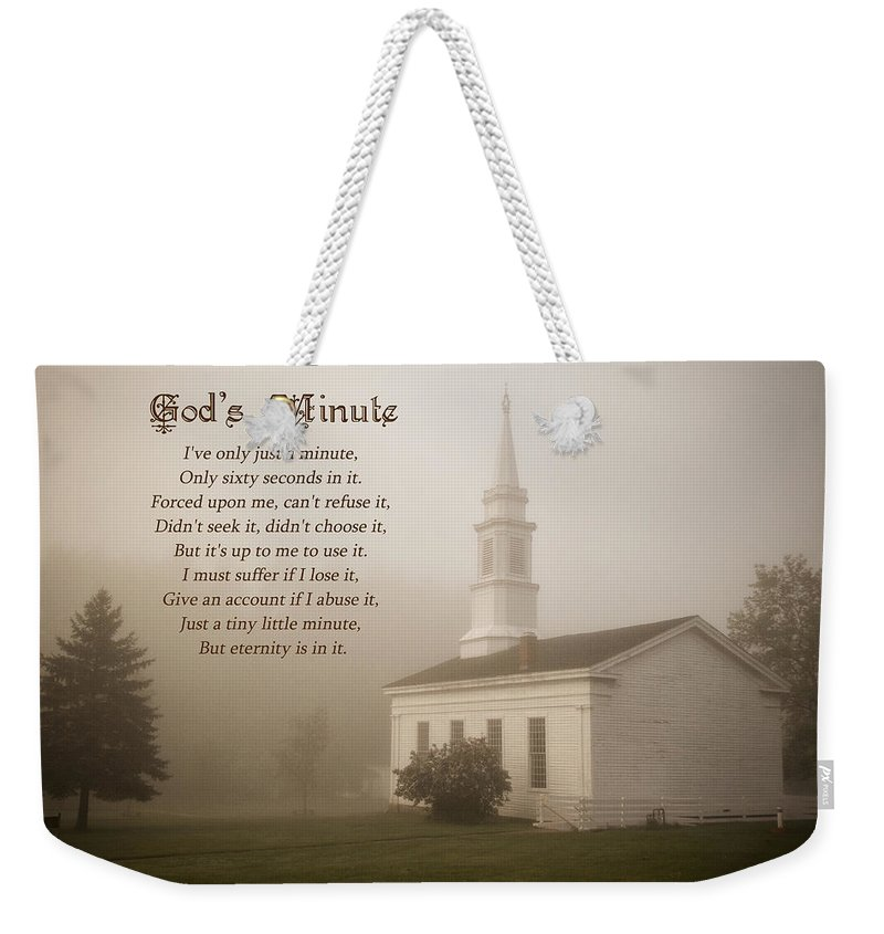 Greeting Weekender Tote Bag featuring the photograph God's Minute by Dale Kincaid