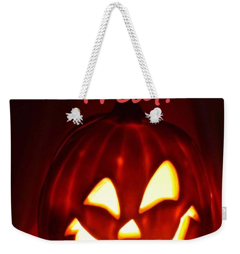 Halloween Weekender Tote Bag featuring the photograph Halloween Trick Or Treat by Mary Deal