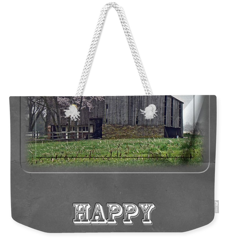 Fathers Day Father Dad Weekender Tote Bag featuring the photograph Happy Father's Day Greeting Card - Old Barn by Mother Nature