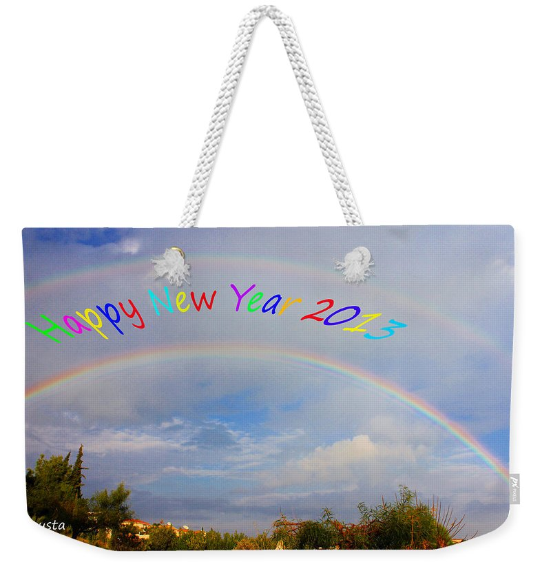 Rainbow Weekender Tote Bag featuring the photograph Happy New Year 2013 by Augusta Stylianou