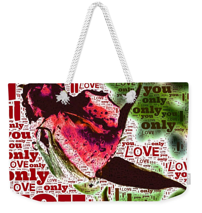 i Love You Only abstract Photo Card valentine's Day valentine's Card Valentine greeting Cards Love i Love You Relationships Dating Weekender Tote Bag featuring the photograph I Love You Only Abstract by Bill Owen