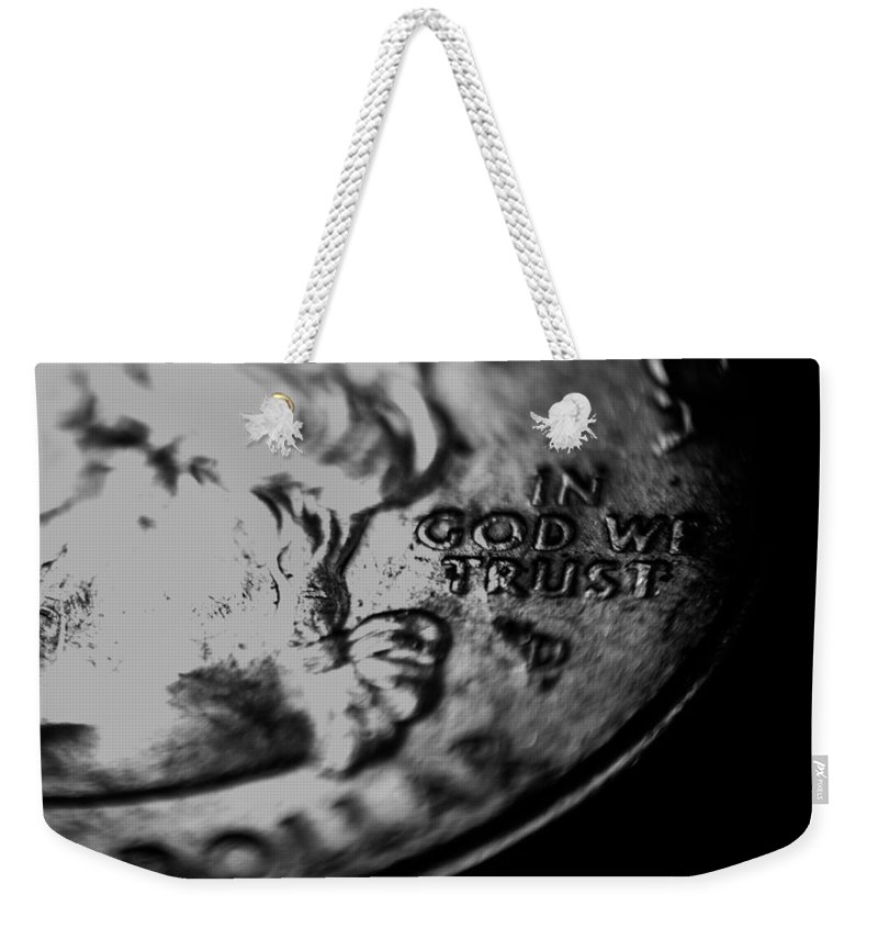 Quarter Weekender Tote Bag featuring the photograph In God We Trust by Jon Cody