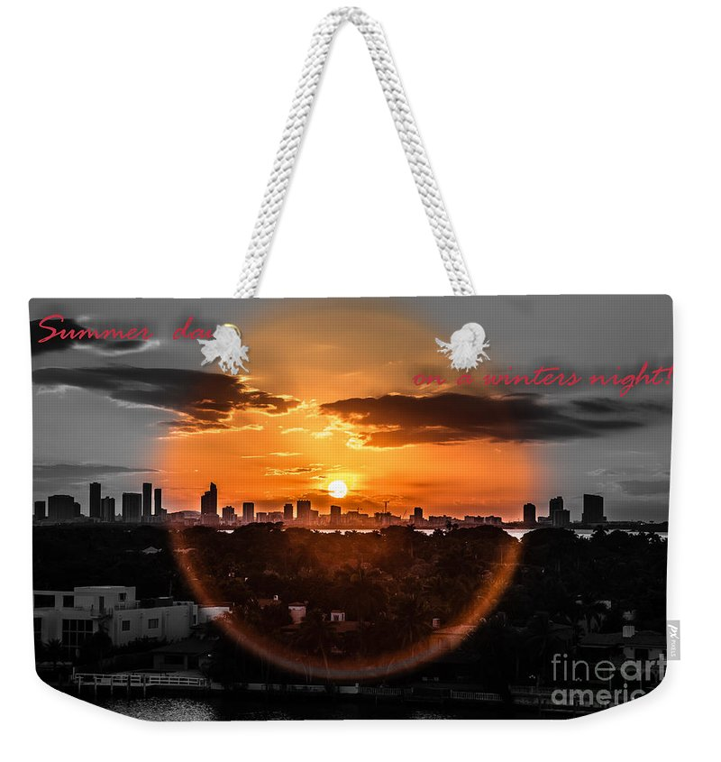 Inspirational Weekender Tote Bag featuring the photograph Inspirational--summer Day On A Winters Night by Rene Triay Photography