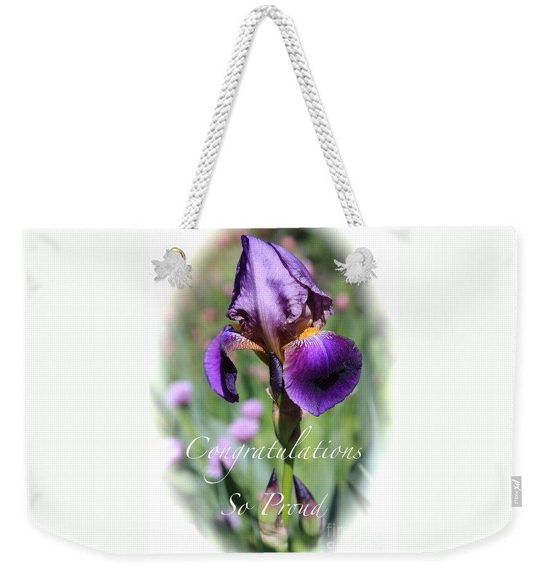 Congratulations Weekender Tote Bag featuring the photograph Iris Congratulations Card by Carol Groenen