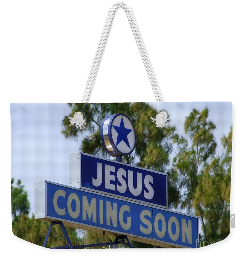 Jesus Weekender Tote Bag featuring the photograph Jesus Coming Soon by Mary Deal