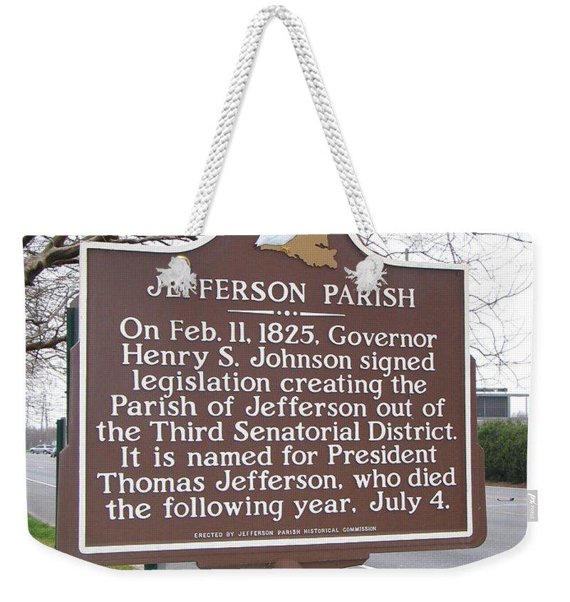 Jefferson Parish Weekender Tote Bag featuring the photograph La-040 Jefferson Parish by Jason O Watson