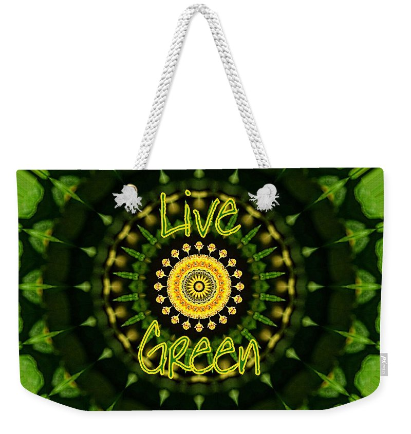 Live Green Weekender Tote Bag featuring the photograph Live Green 1 by Sheri McLeroy