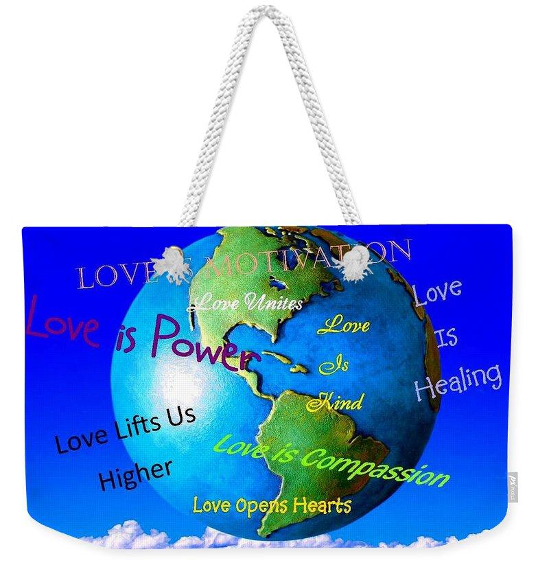 Reminders Weekender Tote Bag featuring the digital art Love Is. . . . by Bobbee Rickard