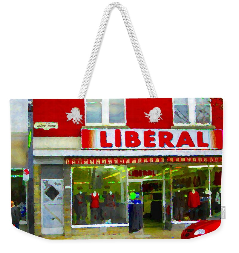 Magazin Liberal Weekender Tote Bag featuring the painting Magazin Liberal Dress Shop On Rue Notre Dame Montreal St.henri City Scenes Carole Spandau by Carole Spandau