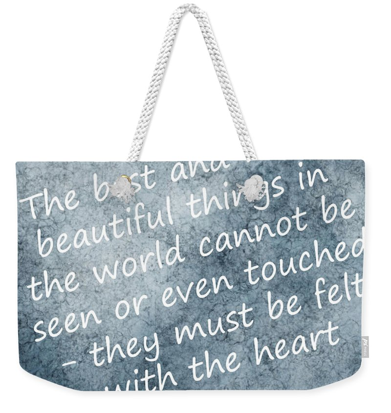 Quote Weekender Tote Bag featuring the photograph Most Beautiful Two by Mair Hunt