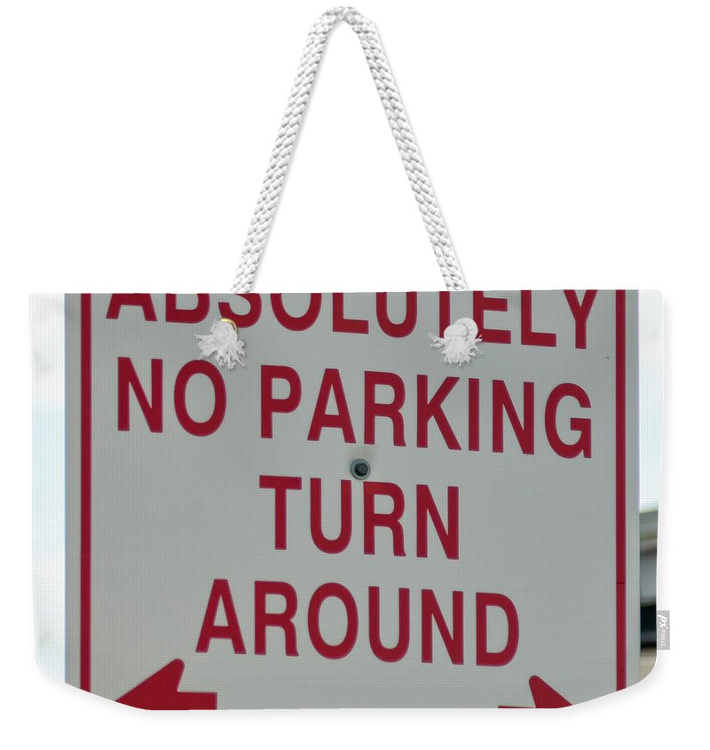 Atlantic Weekender Tote Bag featuring the photograph No Parking by Boss Photographic