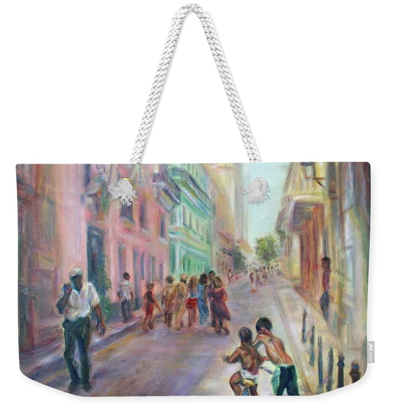Impressionism Weekender Tote Bag featuring the painting Old Havana Street Life - Sale - Large Scenic Cityscape Painting by Quin Sweetman