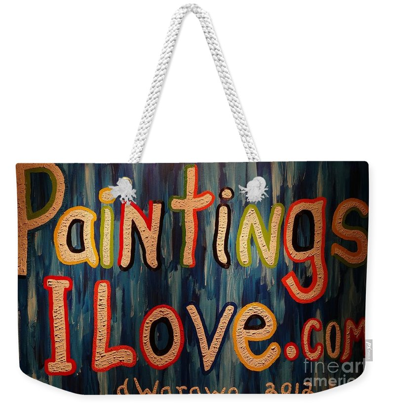 Pil Weekender Tote Bag featuring the painting Paintings I Love .com by Douglas W Warawa
