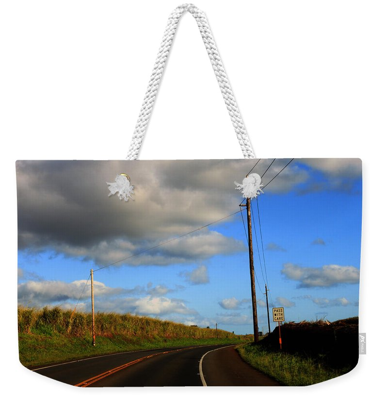 Roads Weekender Tote Bag featuring the photograph Pass With Care by Edward Hawkins II