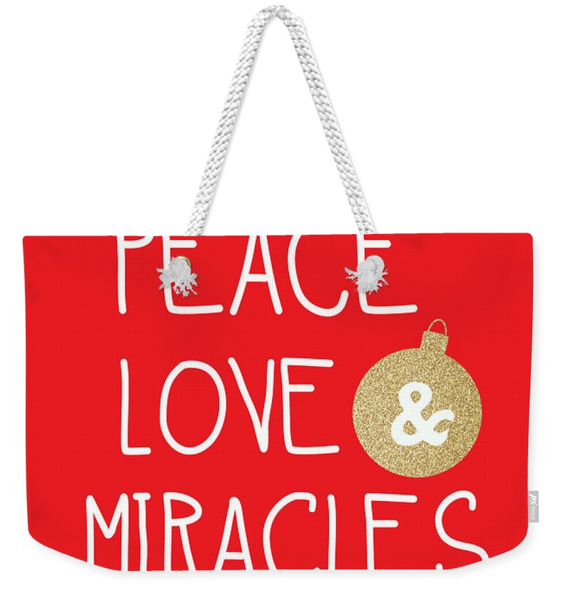Christmas Weekender Tote Bag featuring the mixed media Peace Love and Miracles with Christmas Ornament by Linda Woods
