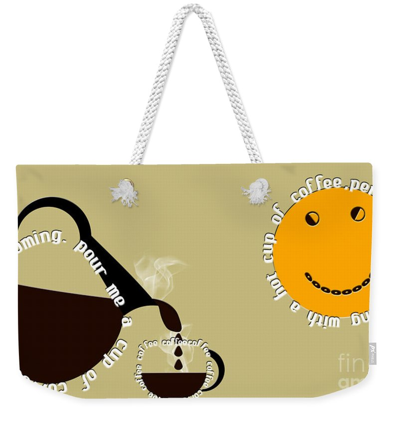 Coffee Weekender Tote Bag featuring the digital art Perk Up With A Cup Of Coffee 12 by Andee Design