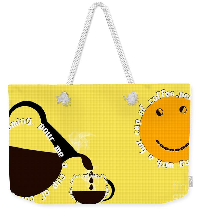 Coffee Weekender Tote Bag featuring the digital art Perk Up With A Cup Of Coffee 13 by Andee Design