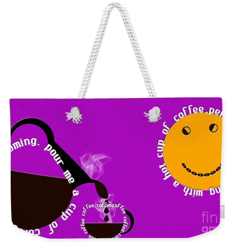 Coffee Weekender Tote Bag featuring the digital art Perk Up With A Cup Of Coffee 8 by Andee Design