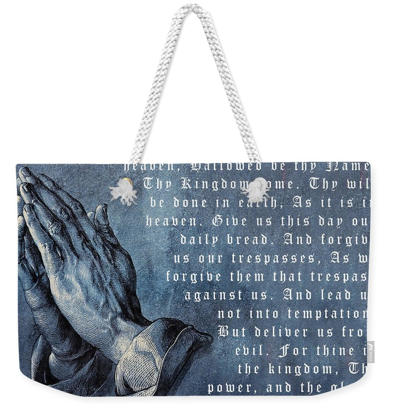 3e937828f074 Praying Hands Lords Prayer Weekender Tote Bag featuring the digital art Praying  Hands Lords Prayer by