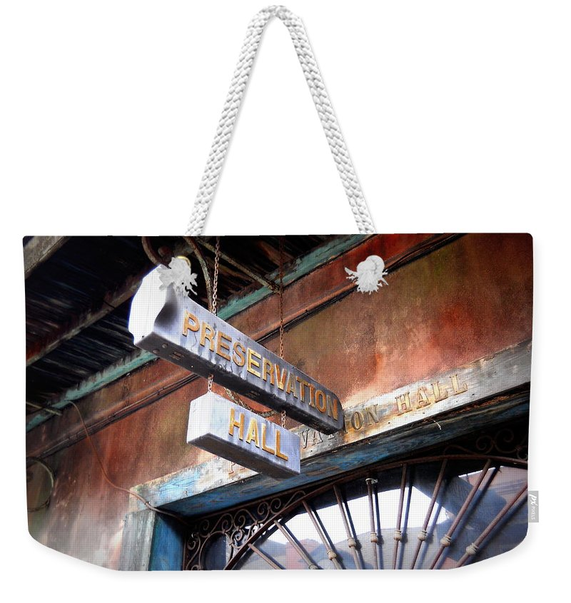 Preservation Hall Weekender Tote Bag featuring the photograph Preservation Hall by Beth Vincent
