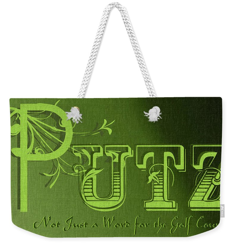 Yiddish Weekender Tote Bag featuring the digital art Putz by Ericamaxine Price