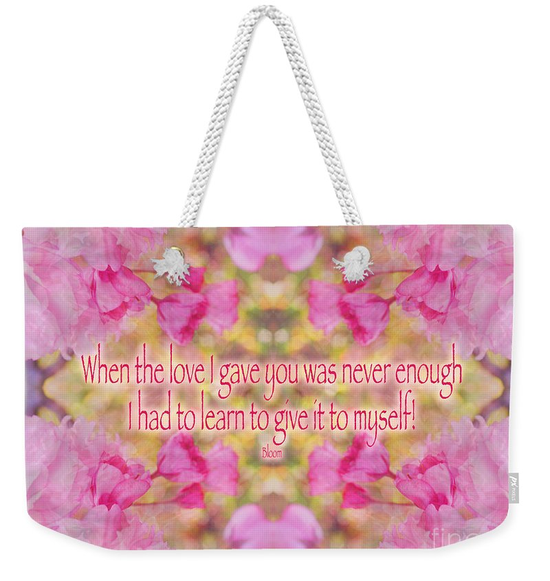 Loving Yourself Weekender Tote Bag featuring the photograph Quote - Self  Love With Cherry Blossoms by 1a980cdf52af4