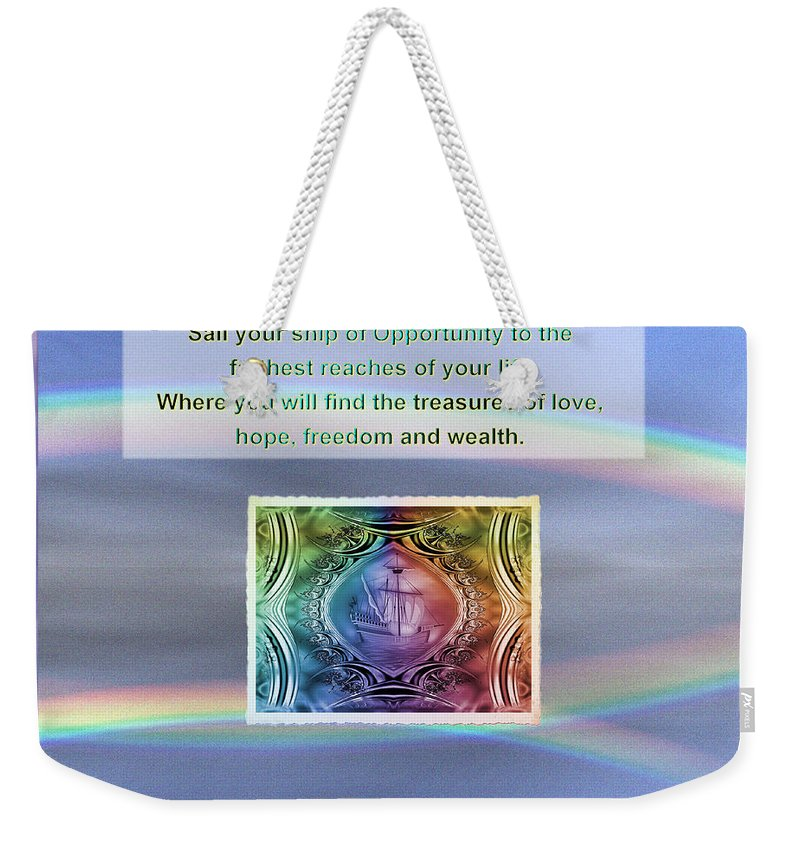 Inspirational Quotes Weekender Tote Bag featuring the digital art Sail Your Ship by Mario Carini
