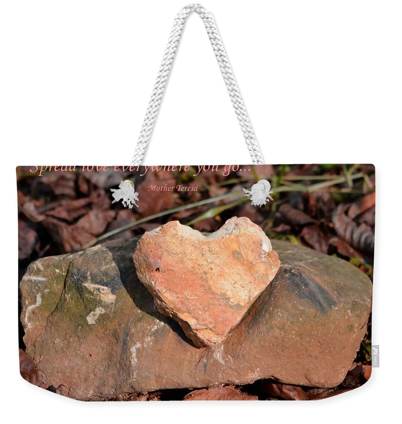 Love Weekender Tote Bag featuring the photograph Spread Love by Deena Stoddard