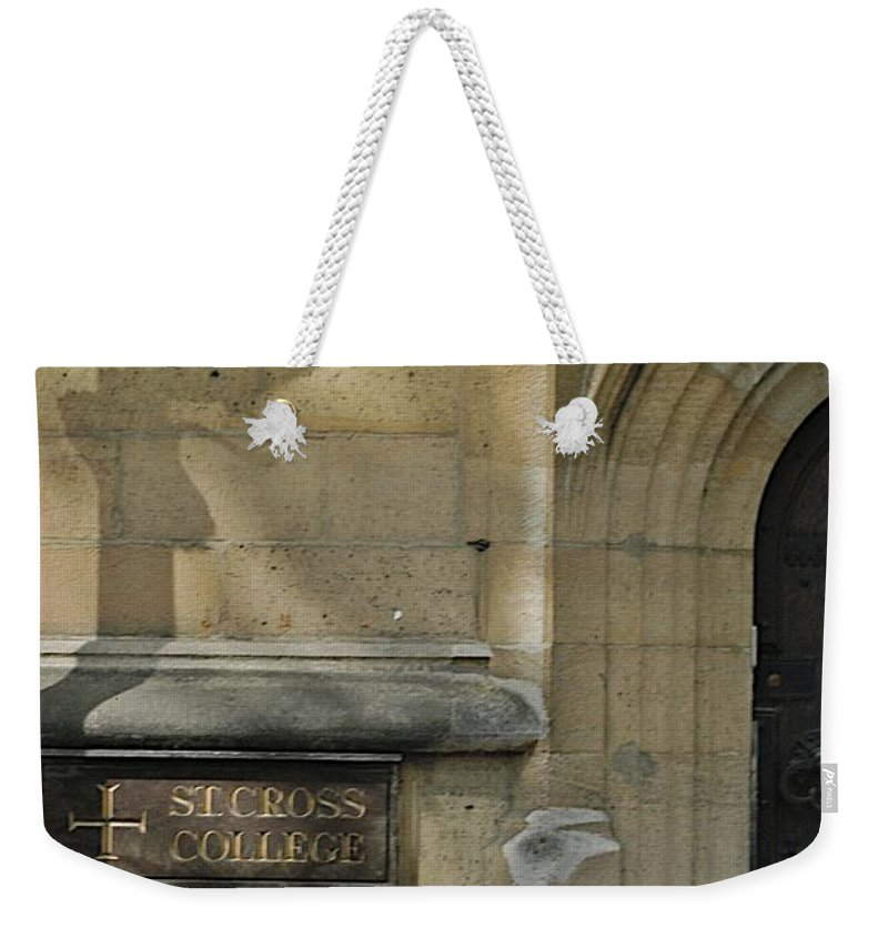 Cross Weekender Tote Bag featuring the photograph St. Cross College by Joseph Yarbrough