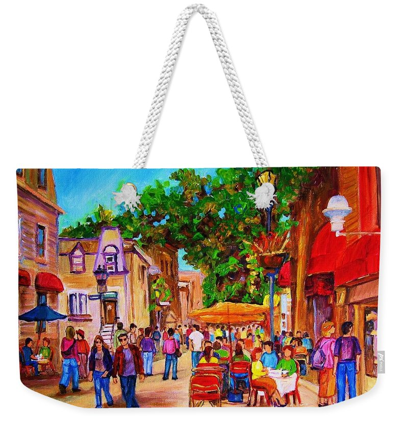 Summer Cafes Montreal Street Scenes Weekender Tote Bag featuring the painting Summer Cafes by Carole Spandau
