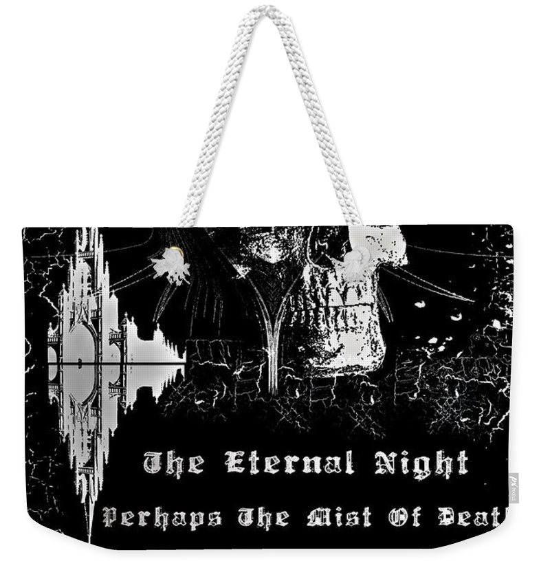 Eternal Weekender Tote Bag featuring the digital art The Eternal Night by Michael Damiani