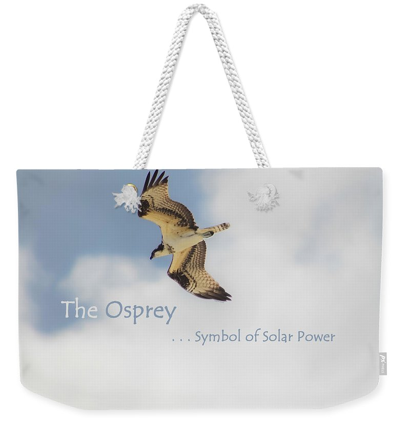Osprey Weekender Tote Bag featuring the photograph The Osprey by DigiArt Diaries by Vicky B Fuller