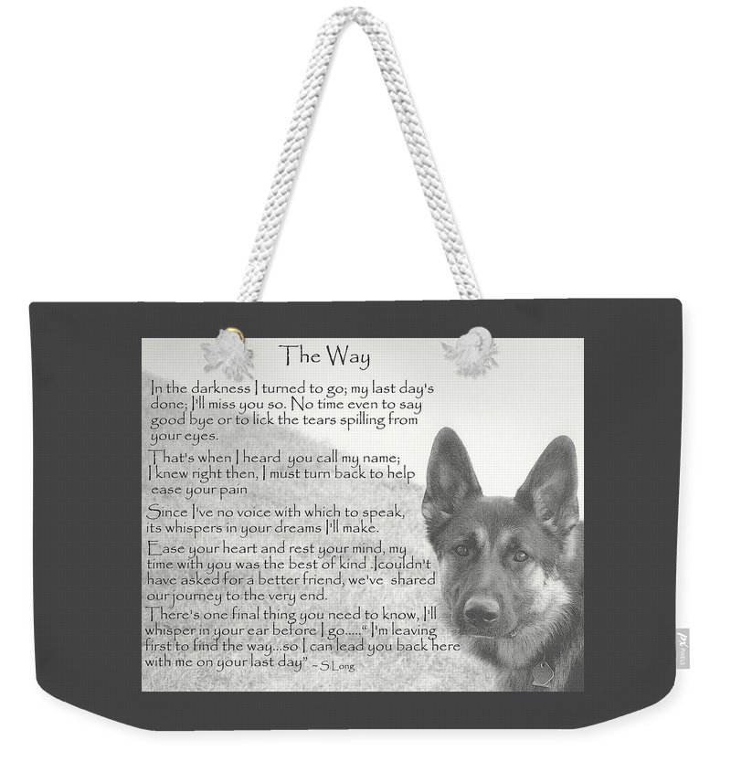 Quote Weekender Tote Bag featuring the photograph The Way by Sue Long