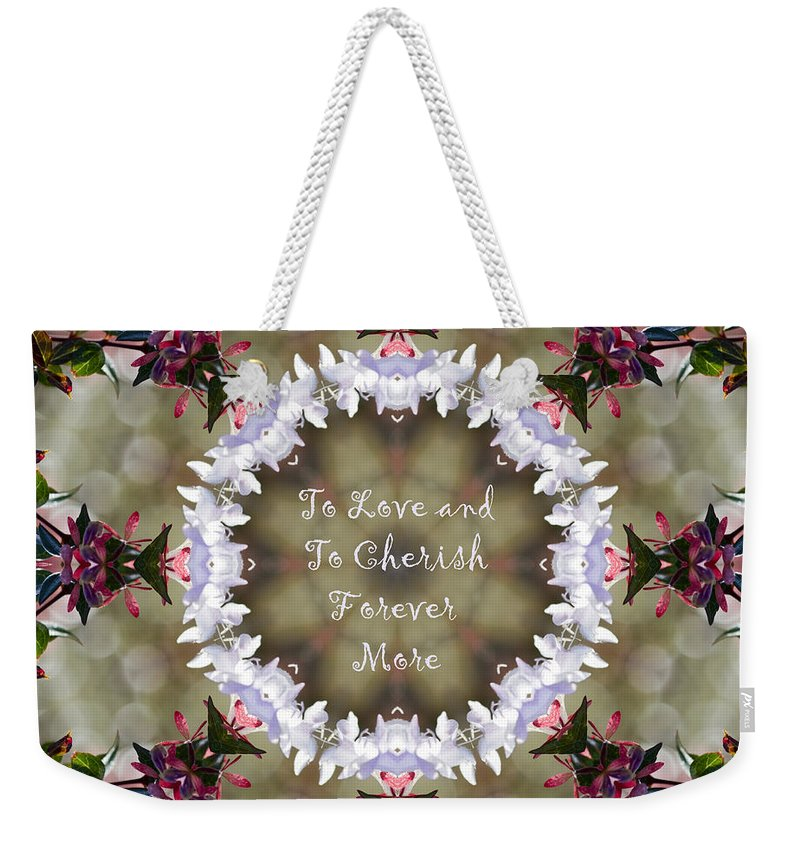 To Weekender Tote Bag featuring the photograph To Love And To Cherish Forever More by Kathy Clark