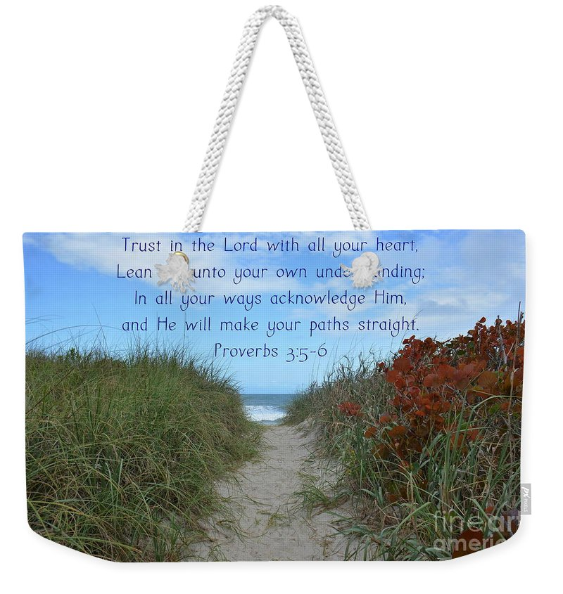 Beach Weekender Tote Bag featuring the photograph Trust In The Lord by Carol Bradley