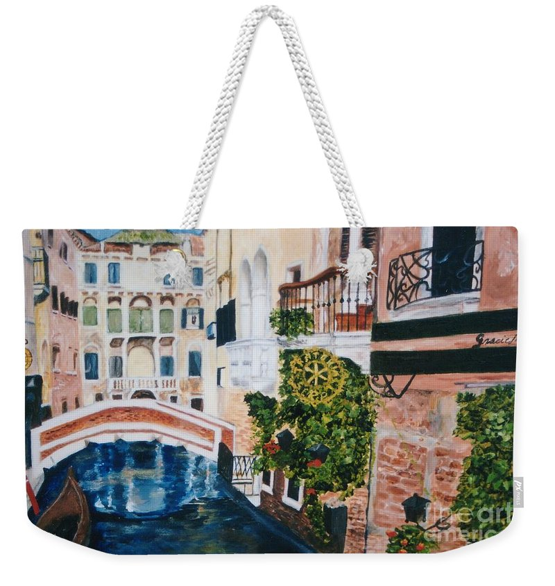 Venice Weekender Tote Bag featuring the painting Venice- Italy by Graciela Castro