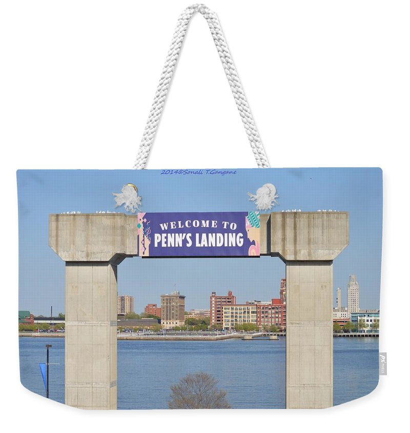 Posters Weekender Tote Bag featuring the photograph Welcome To Penn's Landing by Sonali Gangane