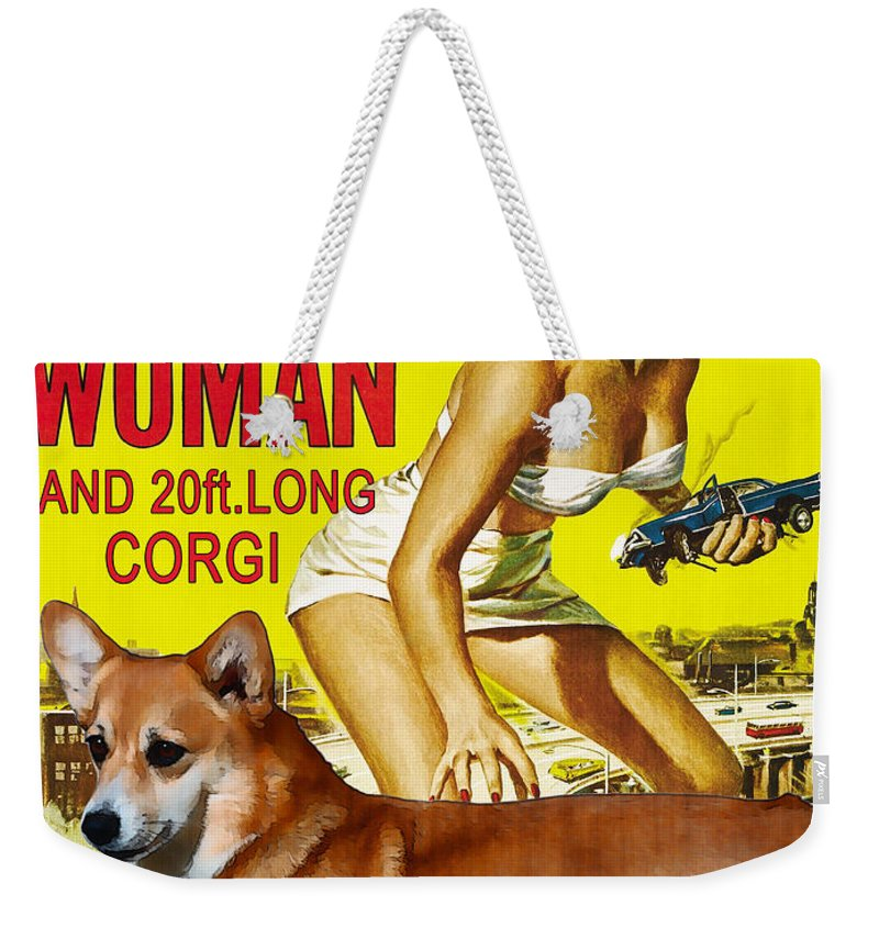 Corgi Weekender Tote Bag featuring the painting Welsh Corgi Pembroke Art Canvas Print - Attack Of The 50ft Woman Movie Poster by Sandra Sij