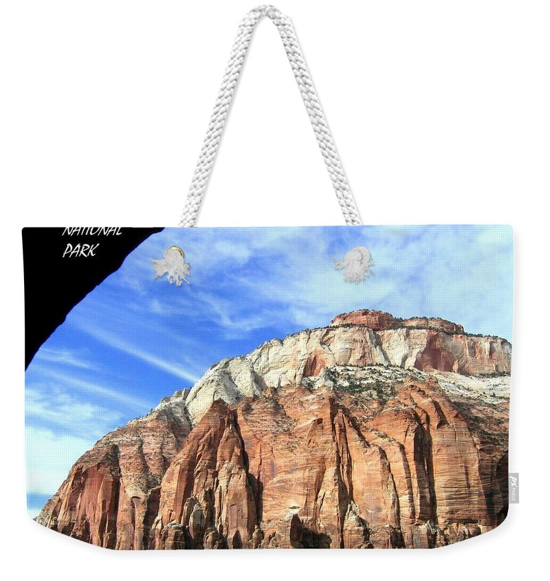 Zion National Park Weekender Tote Bag featuring the photograph Zion National Park  by Will Borden