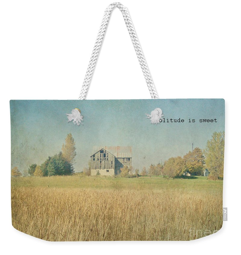 Farm Weekender Tote Bag featuring the photograph Farm House Solitude by Traci Cottingham