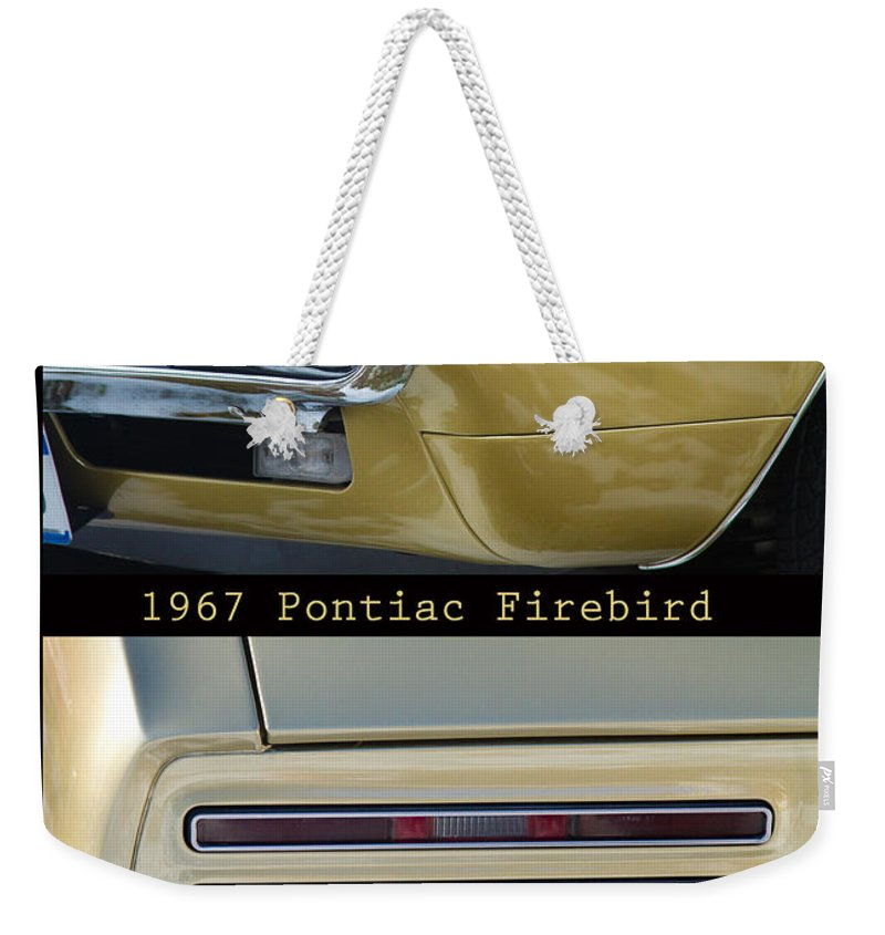 1967 Weekender Tote Bag featuring the photograph 1967 Bronze Pontiac Firebird Poster S by James BO Insogna