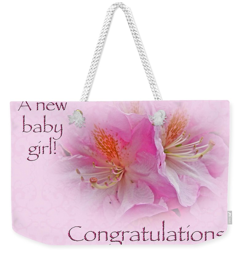 Congratulations New Baby Girl Azaleas Weekender Tote Bag For Sale