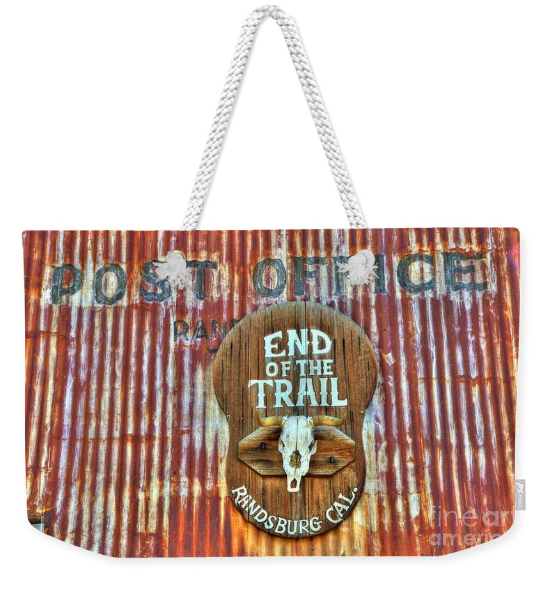 Randsburg Post Office Weekender Tote Bag featuring the photograph End Of The Trail by Bob Christopher