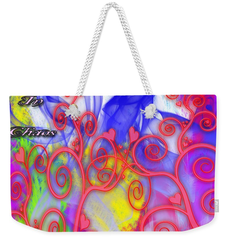 Clay Weekender Tote Bag featuring the digital art Even In Chaos Find Love by Clayton Bruster