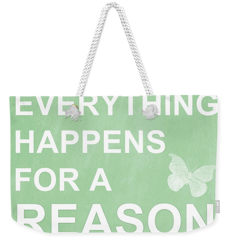 Change Weekender Tote Bag featuring the mixed media Everything For A Reason by Linda Woods