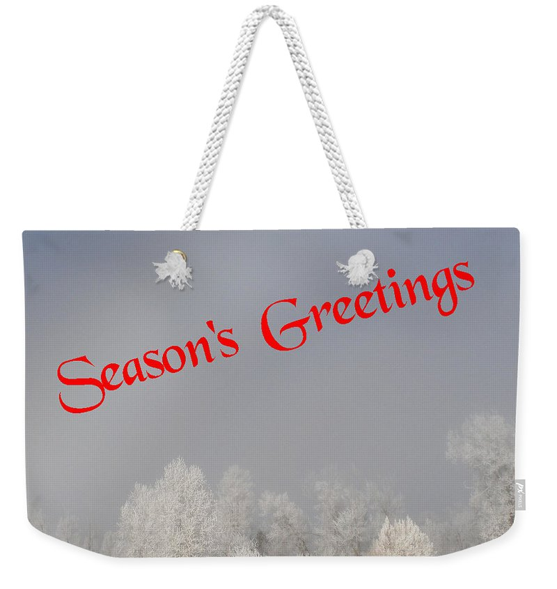 Christmas Cards Weekender Tote Bag featuring the photograph Foggy Seasons Greeting by DeeLon Merritt