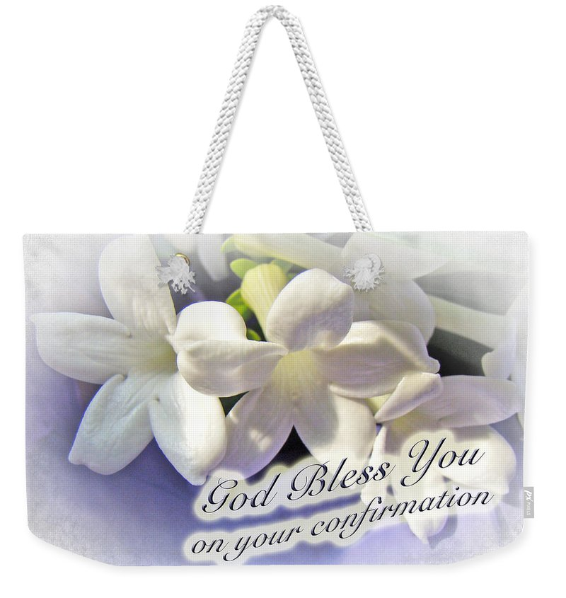 Floral Weekender Tote Bag featuring the photograph God Bless You On Your Confirmation Floral Greeting Card by Mother Nature